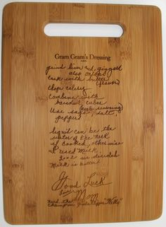 Vertical Recipe scanned from Mom's or Grandma's handwriting - Bamboo Cutting Board with Laser Engraved Recipe - Personalized  8.5 x 11. $33.00, via Etsy.
