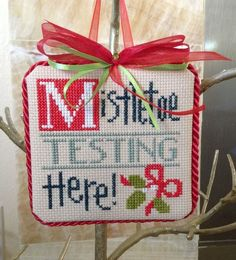 completed cross stitch Lizzie Kate Christmas ornament Mistletoe Testing Here!