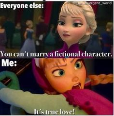 Frozen Elsa Anna otaku fictional character crushes funny