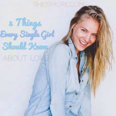 5 Things Every Single Girl Should Know