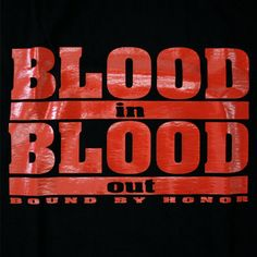 Blood In Blood Out movie logo.