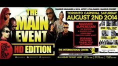 The Main Event: HD Edition -Toronto Carnival Fete - Saturday August 2nd ...