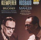 "Anton Bruckner: Symphony No. 4 ""Romantic""; Gustav Mahler: Symphony No. 7 ""Song of the Night"" [CD]"
