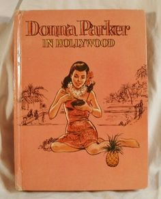 Aw, I had this same one!  Donna Parker in Hollywood Whitman Book 1961 No 1576 Vintage Young Adult Ya | eBay
