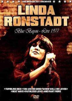 BLUE BAYOU:LIVE 1977 LINDA RONSTADT