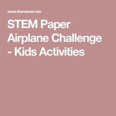 STEM Paper Airplane Challenge - Kids Activities