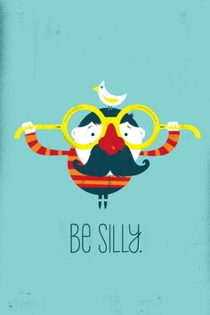 Be Silly