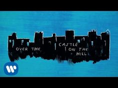 Ed sheeran lyrics castle on the hill