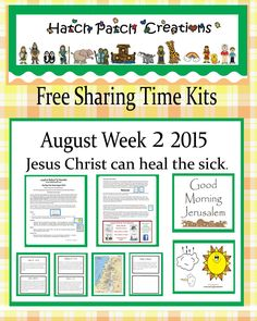 Free Sharing Time Kit:  August week 2 2015.  Jesus Christ can heal the sick.
