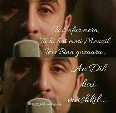 Ae dil hai mushkil song ..by arjit singh