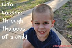 Life Lessons through the eyes of a child