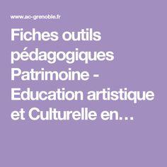 Fiches outils pédagogiques Patrimoine - Education artistique et Culturelle en…