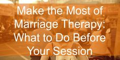what to do before couples therapy www.amplifyhappinessnow.com #relationships #marriage