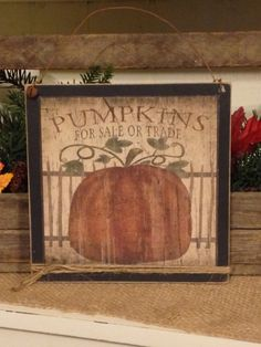 Primitive Pumpkin Sign, Fall Decor, Fall Pumpkin, Rustic Fall Sign, Pumpkins For Sale, Halloween Decoration, Pumpkin Decor
