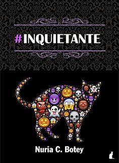 #Inquietante (Spanish Edition) by Nuria C. Botey - Kindle Edition