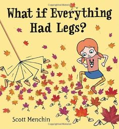 What if Everything Had Legs? by Scott Menchin http://www.amazon.com/dp/0763642207/ref=cm_sw_r_pi_dp_QUcfvb09DNHHY