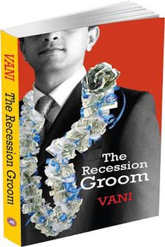 The Readers Cosmos: Book Review: The Recession Groom by Vani