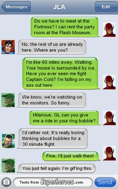 Texts From Superheroes : Photo -- JLA. Flash is having a hard time walking on ice. Marvel Vs, Marvel Funny, Marvel Dc Comics, Funny Comics, Dark Comics, Marvel Memes, Superhero Texts, Nananana Batman, Comic Text