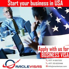Set Business in USA: Consult with Oracle Visas Today Business Visa, Dubai, Knowledge, How To Apply, Consciousness