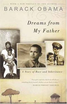 Dreams from My Father: A Story of Race and Inheritance by Barack Obama. A bit slow, but I think it's important to know the thinking of our president. Dreams From My Father, Books To Read, My Books, Mother Teach, This Is A Book, Free Reading, Reading Room, Reading Skills, Nonfiction Books