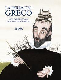 La Perla del GRECO - Lucía González Piquín Un libro que combina ficción y datos reales, ambientado en Toledo, donde el pintor pasó sus últimos años de vida y realizó sus obras más conocidas.
