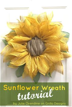 DIY Sunflower Wreath ( made with poly burlap / mesh) or any color for flower!