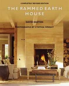 Rammed Earth Construction House Building Books & Videos by David Easton and Bruce King