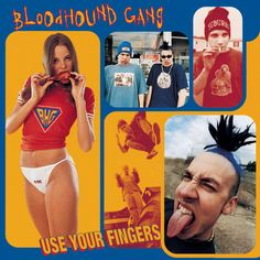 The Bloodhound Gang - Use Your Fingers Rap Metal, Alternative Metal, Guns N Roses, Jimmy Pop, The Bloodhound Gang, Kim Wilde, Sony, Hoobastank, White Trash Party