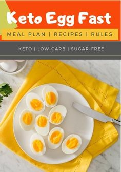 Complete Keto Diet Plan perfect for beginners! This is the perfect place to start if you are learning about keto diet plans or low carb diets. Egg Fast Rules, Keto Egg Fast, Detox Meal Plan, Egg Diet Plan, Diet Plans, Boiled Egg Diet, Vegetarian Keto, Detox Recipes, Eggfast Recipes