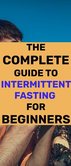Want to burn fat, boost your energy and reduce risks of heart disease and illness? This guide to intermittent fasting for beginners will show you how. Nothing To Fear, Insulin Resistance, Growth Hormone, Lean Body, Stay Young, Stop Eating, How To Increase Energy, Intermittent Fasting, Health And Wellbeing