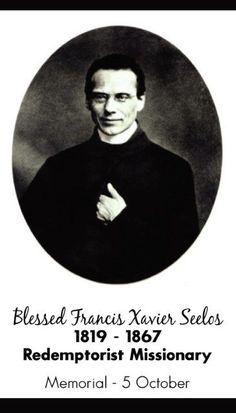"Happy Memorial of Bl Francis Xavier Seelos – October 5 #pinterest #blfrancisxavierseelos Pope John Paul II beatified Seelos in St. Peter's Square on April 9, 2000. In the beatification homily, the pope stated: ""Today, Bl. Francis Xavier Seelos invites the members of the Church to deepen their.."
