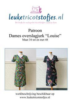 Werkbeschrijving damesjurk Louisemet reguliere geprinte stofBenodigdheden:Tricot of andere rekbare stof met elastanMaat34 = XS    1,80 meter                    36