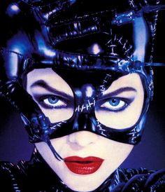 these are a few of my favourite things - Michelle Pfeiffer as Catwoman in Batman Returns,...
