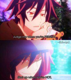 Anime:No game no life , Sad Anime Quotes, Manga Quotes, Kingdom Hearts, Game No Life, Good Comebacks, Awesome Comebacks, Hero Quotes, Anime Rules, Chibi