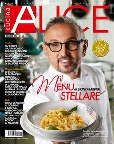 Alicecucina by Lidia - issuu Alice, Make It Simple, Buffet, Good Food, Easy Meals, Menu, Cooking, Breakfast, Magazines