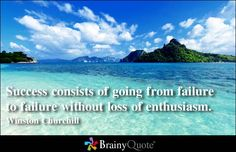 Enjoy the best Winston Churchill Quotes at BrainyQuote. Quotations by Winston Churchill, British Statesman, Born November Share with your friends. Inspirational Quotes About Success, Success Quotes, Great Quotes, Me Quotes, Motivational Quotes, Loss Quotes, Meaningful Quotes, Inspiring Quotes, Winston Churchill