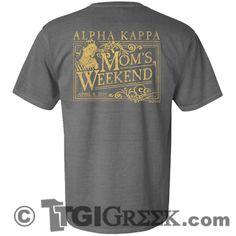 TGI Greek - Alpha Kappa - Moms Weekend - Greek TShirts - Comfort Colors