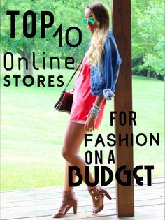 Top 10 Online Stores For Fashion On A Budget.