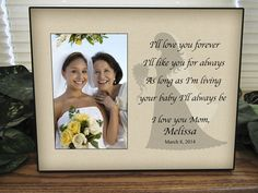 Personalized Mother Daughter Wedding Picture Frame - I'll love you forever, I'll like you for always