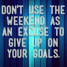 Fitness quotes motivation inspiration healthy eating clean eating workouts recipes encouragingfitness com by lakeisha saturday memes 54 1 Fit Girl Motivation, Fitness Motivation Quotes, Health Motivation, Weight Loss Motivation, Weekend Motivation, Fitness Goals, Workout Motivation, Daily Motivation, Fitness Nutrition