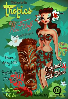 """SHAG Works, M Modern Art Exhibit featuring """"Miss Fluff"""" + """"Tiki Repeat"""" Group Exhibition at Tiki Caliente Beginning this Thursday, May Tiki Hawaii, Hawaiian Tiki, Hawaiian Decor, Vintage Hawaiian, Tiki Art, Tiki Tiki, Miss Fluff, Tiki Bar Decor, Tiki Lounge"""