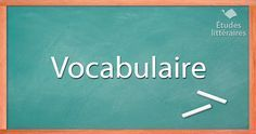 Vocabulaire pour l'analyse littéraire