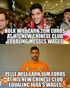 Hulk is joint-second highest paid while Pelle is joint-fifth highest paid footballer in the world(in terms of wages)