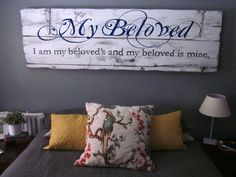 My Beloved  Handpainted Headboard Sign by SarahAnnByler on Etsy, $200.00 - made from reclaimed wooden old door