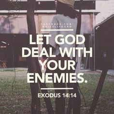 Let God deal with your enemies- Believe me, God hears and sees all. Remember that when you decide to open your mouth and spit evil. Religious Quotes, Spiritual Quotes, Spiritual Messages, Quotes Positive, Positive Life, Bible Verses Quotes, Bible Scriptures, Let God, Faith In God