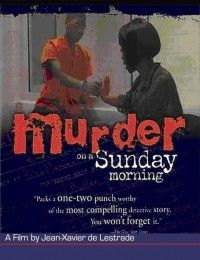 Watch Murder on a Sunday Morning (2003) Online