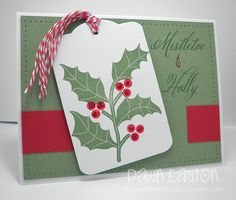 Mistletoe & Holly by TreasureOiler - Cards and Paper Crafts at Splitcoaststampers