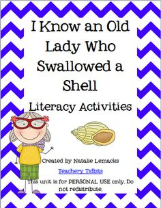 I know an old lady who swallowed a shell