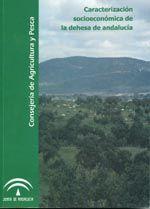 Caracterización socioeconómica de la dehesa en Andalucía.