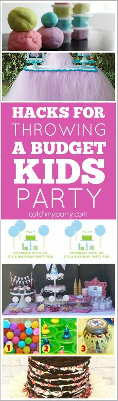 7 Hacks for Throwing a Budget Kids Party | CatchMyParty.com